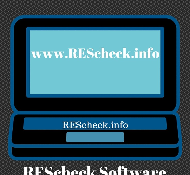 Which type of REScheck software should you create your REScheck report with?