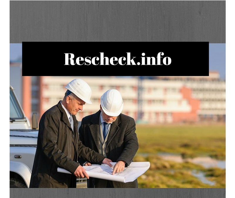 Creating Reschecks Your Building Inspector Will Love