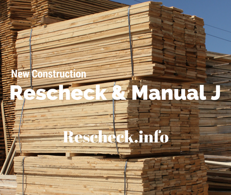 Why Should I Consider a Manual J or Rescheck for my Construction Project?