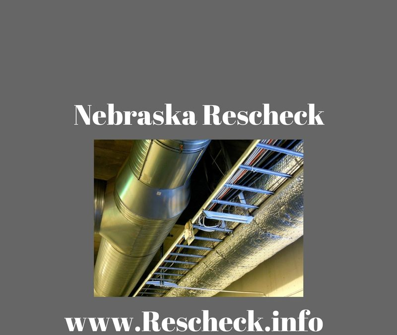 Nebraska Rescheck Reports and Manual J