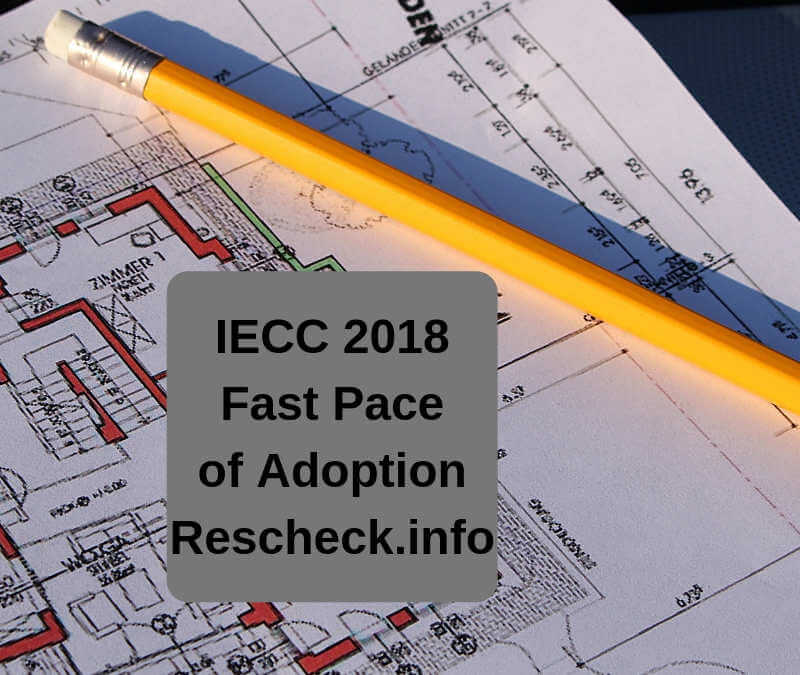 IECC 2018 On Pace to Become Fastest Adopted Code