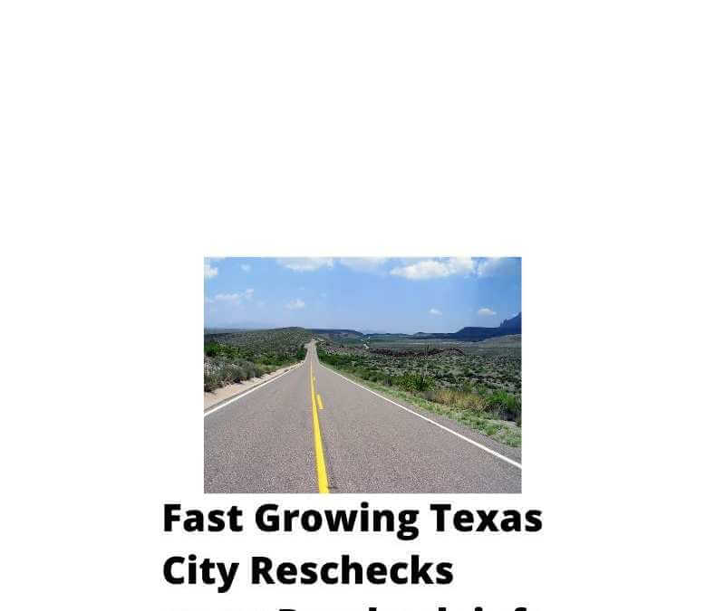 Fast Growing Texas Cities That Require Rescheck