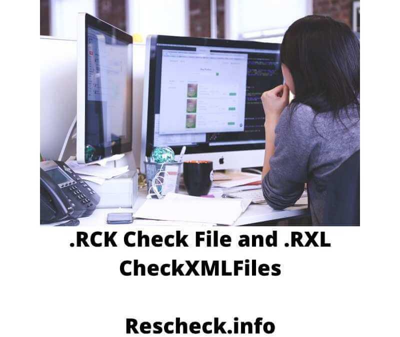.RCK Check File and .RXL CheckXML Files