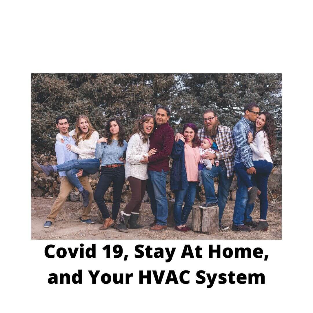 Covid 19 Stay At Home Orders and Your HVAC System, Covid Google Nest, Covid Air Filter, Stay At Home HVAC, Covid HVAC System, Stay At Home Covid air conditioner